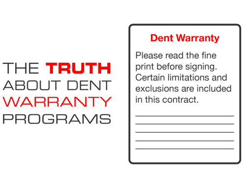 The Truth about Dent Warranty Programs